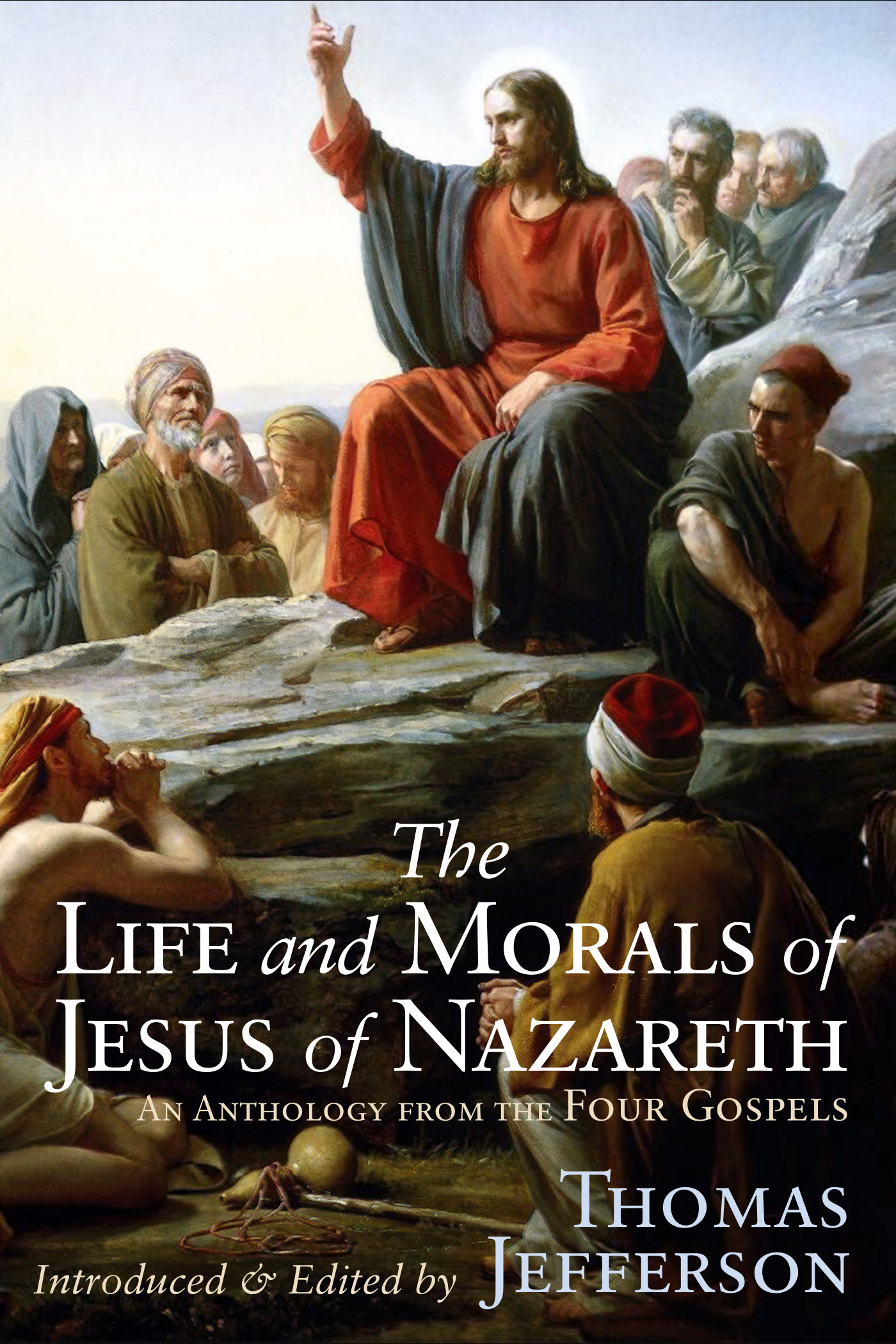 book cover for The Life & Morals of Jesus of Nazareth by Thomas Jefferson